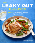 The Leaky Gut Meal Plan: 4 Weeks to Detox and Improve Digestive Health Cover Image