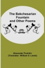 The Bakchesarian Fountain and Other Poems Cover Image
