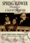 Spring Flower Book 1: A Tale of Two Rivers Cover Image
