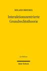 Interaktionszentrierte Grundrechtstheorie (Jus Publicum) Cover Image