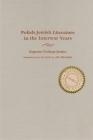 Polish-Jewish Literature in the Interwar Years (Judaic Traditions in Literature) Cover Image