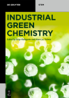 Industrial Green Chemistry Cover Image