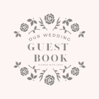 Our Wedding Guest Book: Book To Write Guest Names, Contact Info and Best Wishes and Advice for the Newlyweds Cover Image