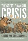 The Great Financial Crisis: Causes and Consequences Cover Image