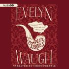 Evelyn Waugh: The Complete Stories Cover Image