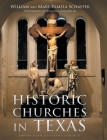 Historic Churches in Texas: Through the Lens Series, Volume II Cover Image