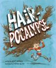 Hair-Pocalypse (Fiction Picture Books) Cover Image