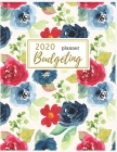 2020 Budgeting Planner: Floral Monthly Budget Planner: Daily Weekly Monthly Budget Planner Workbook: 2020 Monthly Financial Budget Planner: Bi Cover Image