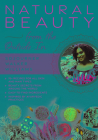 Natural Beauty from the Outside in: 70+ Recipes for All Skin and Hair Types Cover Image