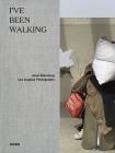 Janet Sternburg - I've Been Walking Cover Image