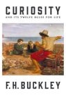 Curiosity: And Its Twelve Rules for Life Cover Image