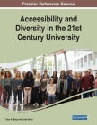 Accessibility and Diversity in the 21st Century University Cover Image