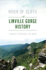 River of Cliffs: A Linville Gorge History Cover Image