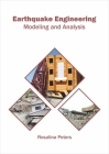 Earthquake Engineering: Modeling and Analysis Cover Image