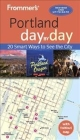 Frommer's Portland Day by Day Cover Image