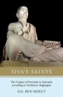 Siva's Saints: The Origins of Devotion in Kannada According to Harihara's Ragalegalu Cover Image