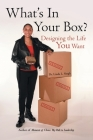 What's in Your Box?: Designing the Life You Want Cover Image