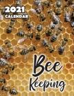 Bee Keeping 2021 Wall Calendar Cover Image