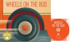 Wheels on the Bus [With CD (Audio)] (Sing-Along Songs) Cover Image