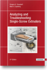 Analyzing and Troubleshooting Single-Screw Extruders 2e Cover Image