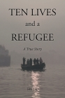 Ten Lives and a Refugee Cover Image