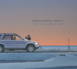 Christopher Pratt: The Places I Go Cover Image