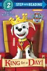 King for a Day! (PAW Patrol) (Step into Reading) Cover Image