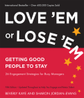 Love 'Em or Lose 'Em: Getting Good People to Stay Cover Image
