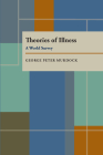 Theories of Illness: A World Survey Cover Image