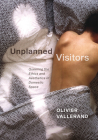 Unplanned Visitors: Queering the Ethics and Aesthetics of Domestic Space Cover Image