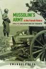 Mussolini's Army in the French Riviera: Italy's Occupation of France (History of Military Occupation) Cover Image