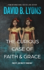 The Curious Case of Faith & Grace Cover Image