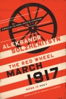 March 1917: The Red Wheel, Node III, Book 2 (Center for Ethics and Culture Solzhenitsyn) Cover Image