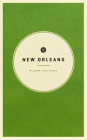 Wildsam Field Guides: New Orleans (American City Guide) Cover Image
