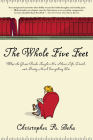 The Whole Five Feet: What the Great Books Taught Me about Life, Death, and Pretty Much Everthing Else Cover Image