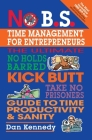 No B.S. Time Management for Entrepreneurs Cover Image