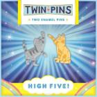 High Five Twin Pins: Two Enamel Pins (Cat Pins, Cat Decorations, Cat Gifts for Cat Lovers, Cat Accessories) Cover Image