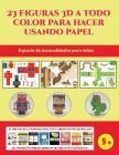 Espacio de manualidades para niños (23 Figuras 3D a todo color para hacer usando papel): Un regalo genial para que los niños pasen horas de diversión Cover Image
