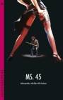 Ms. 45 (Cultographies) Cover Image