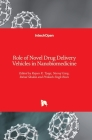 Role of Novel Drug Delivery Vehicles in Nanobiomedicine Cover Image