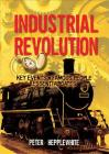 All About: The Industrial Revolution Cover Image