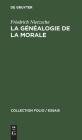 La Généalogie de la Morale (Collection Folio / Essais #16) Cover Image