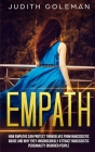 Empath: How Empaths Can Protect Themselves from Narcissistic Abuse and Why They Unconsciously Attract Narcissistic Personality Cover Image