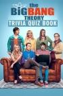 The Big Bang Theory: Trivia Quiz Book Cover Image