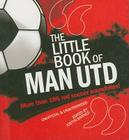 The Little Book of Man Utd Cover Image
