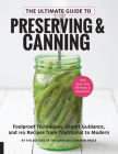 The Ultimate Guide to Preserving and Canning: Foolproof Techniques, Expert Guidance, and 110 Recipes from Traditional to Modern Cover Image