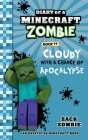 Diary of a Minecraft Zombie, Book 14: Cloudy with a Chance of Apocalypse Cover Image
