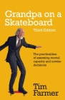 Grandpa on a Skateboard: The practicalities of assessing mental capacity and unwise decisions Cover Image