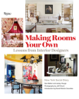 Making Rooms Your Own: Lessons from Interior Designers Cover Image