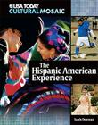 The Hispanic American Experience Cover Image